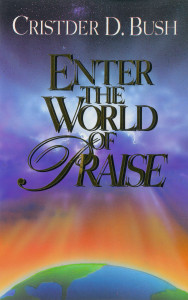 Enter the World of Praise